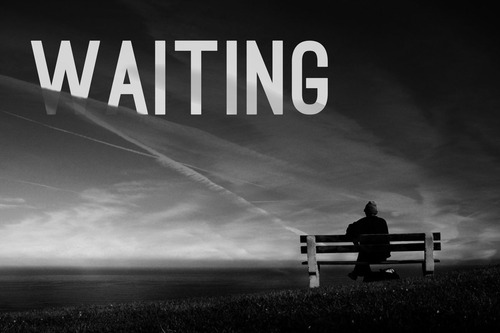 Quick Thought: Waiting …